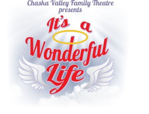 It's a Wonderful Life - Chaska Valley Family Theatre